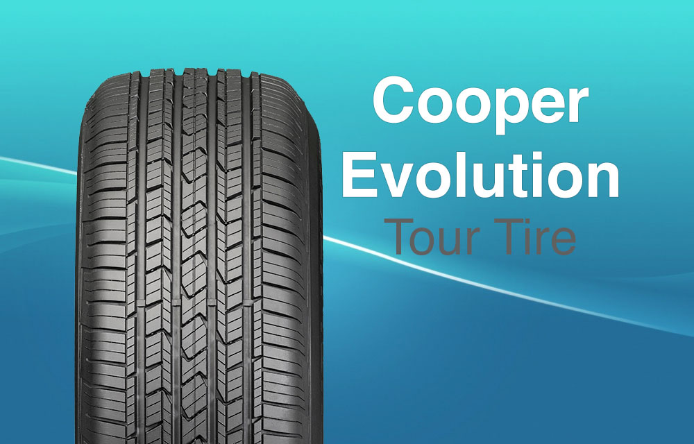 Cooper Evolution Tour Tire Review